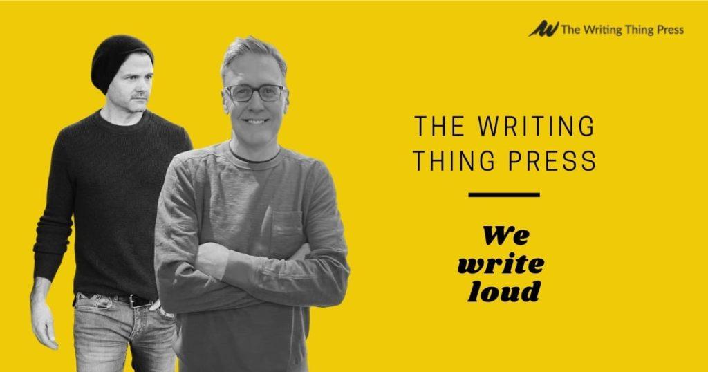 The Writing Thing Press | We write loud
